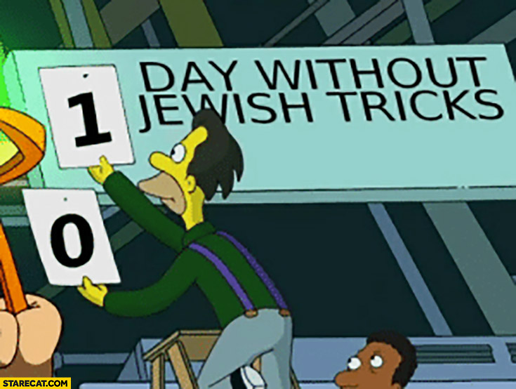 0, 1 day without Jewish tricks the Simpsons
