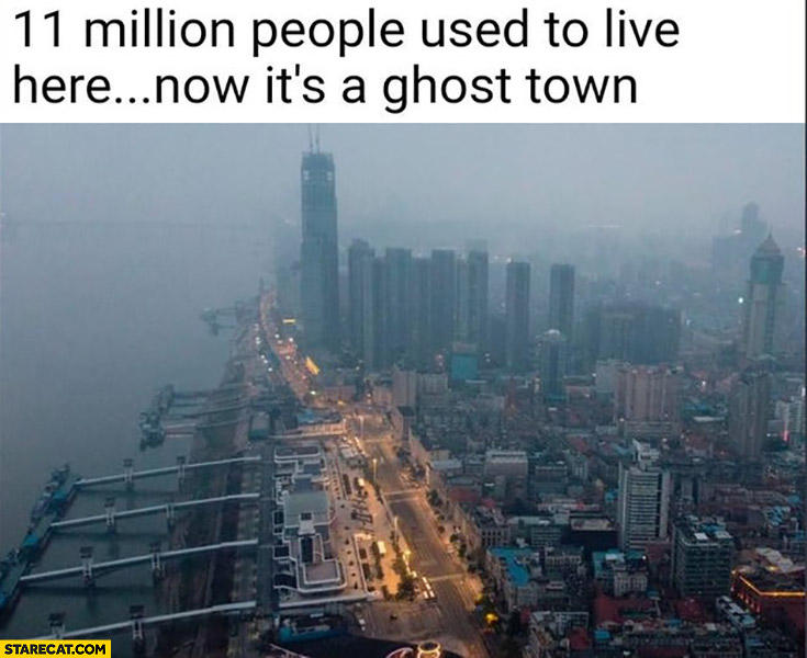11 million people used to live here not its a ghost town Wuhan empty streets