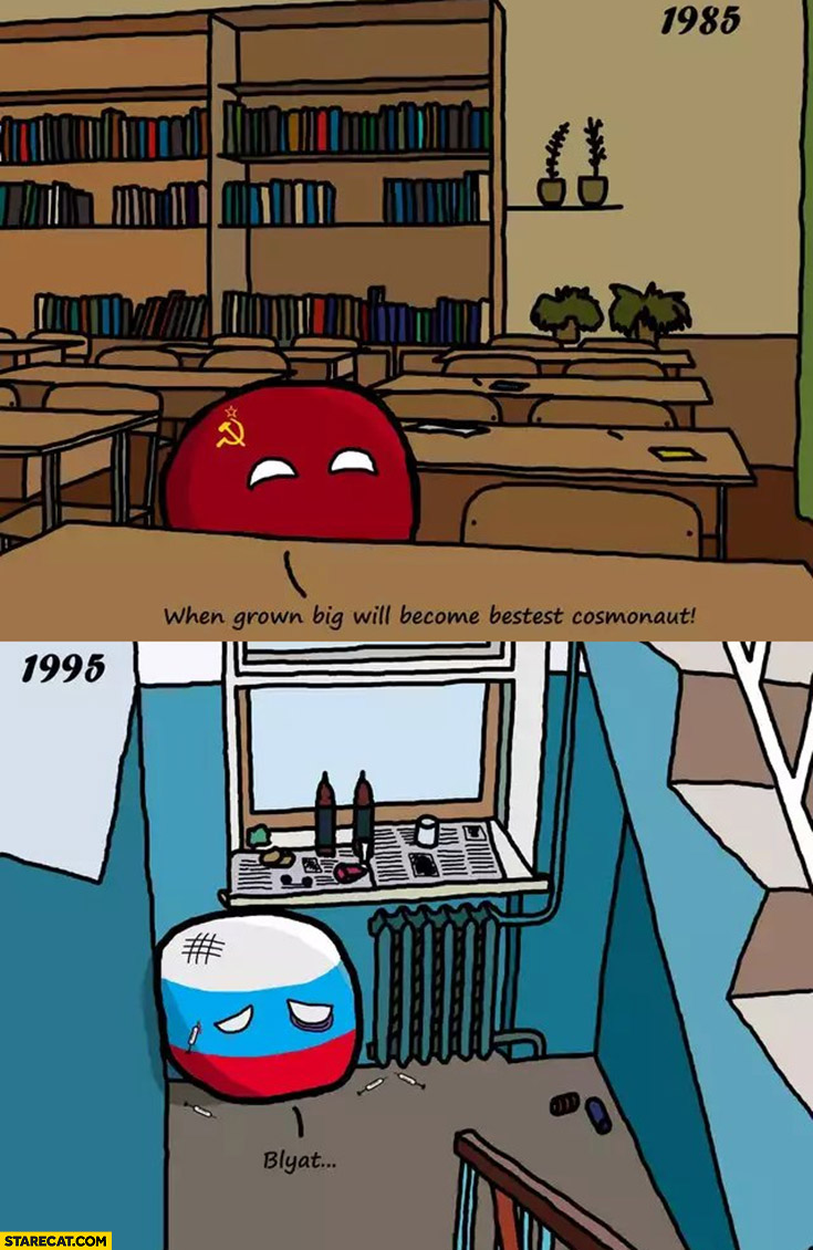 1985 USSR when grown big will become best cosmonaut 1995 blyat Polandball Russia
