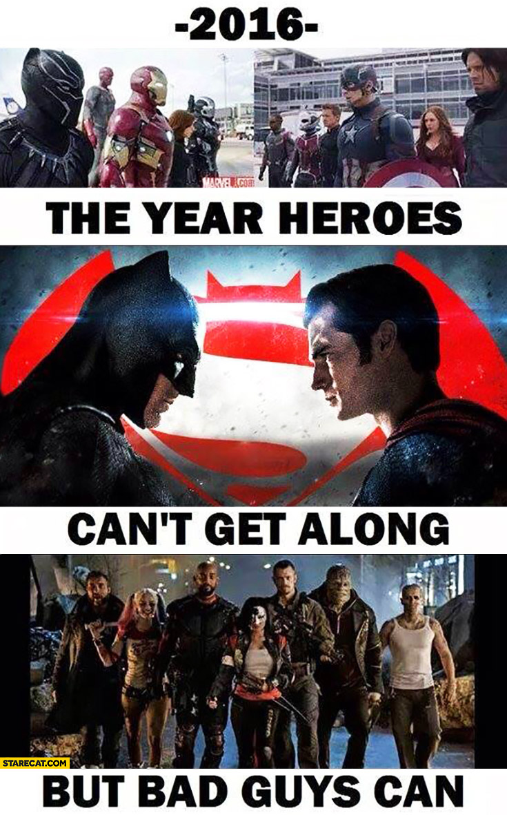 2016 the year of heroes can't get along but bad guys can Batman Superman Marvel