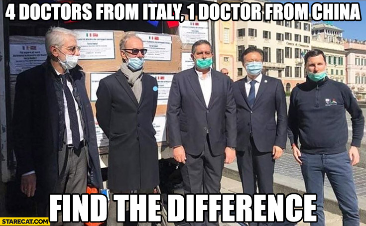 4 doctors from Italy, 1 doctor from China not wearing masks properly find the difference coronavirus memes