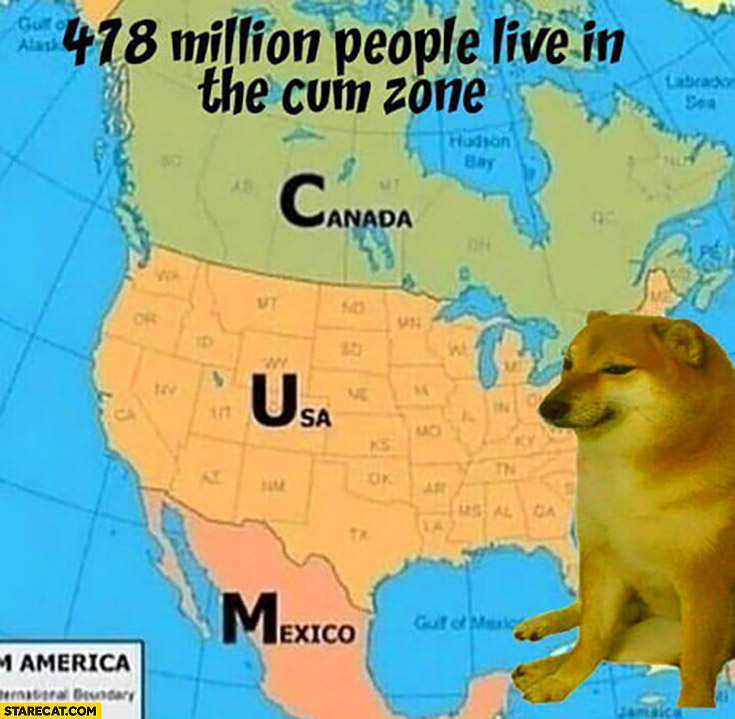 478 million people live in the C U M zone: Canada, USA, Mexico North America doge