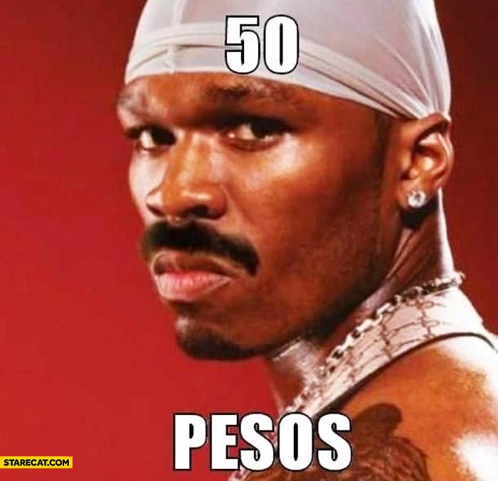 50 cent 50 pesos