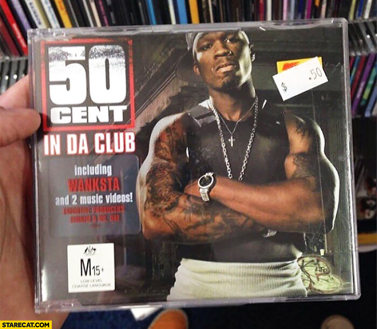50 Cent album sold for fifty cents In da club