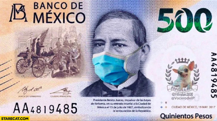 500 quinientos pesos banco de Mexico corona virus banknote wearing a facemask photoshopped