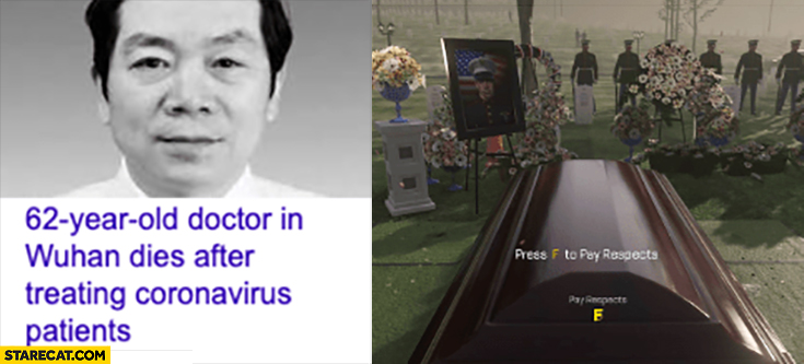 62-year-old doctor in Wuhan dies after treating coronavirus patients press F to pay respects