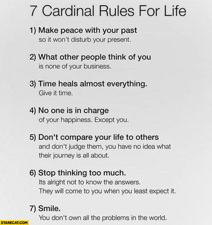 7 cardinal rules for life make peace with past smile no one is in charge