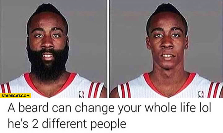 A beard can change your whole life he's 2 different people James Harden NBA player