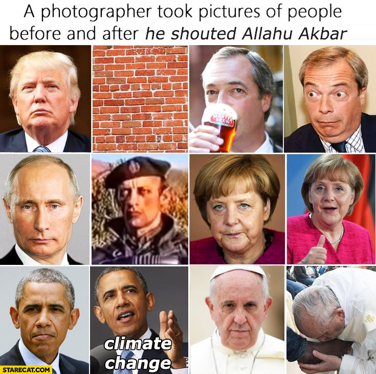 A photographer took pictures of people before and after he shouted Allahu Akbar: Trump, Putin, Obama, Merkel, Pope Francis, Farage