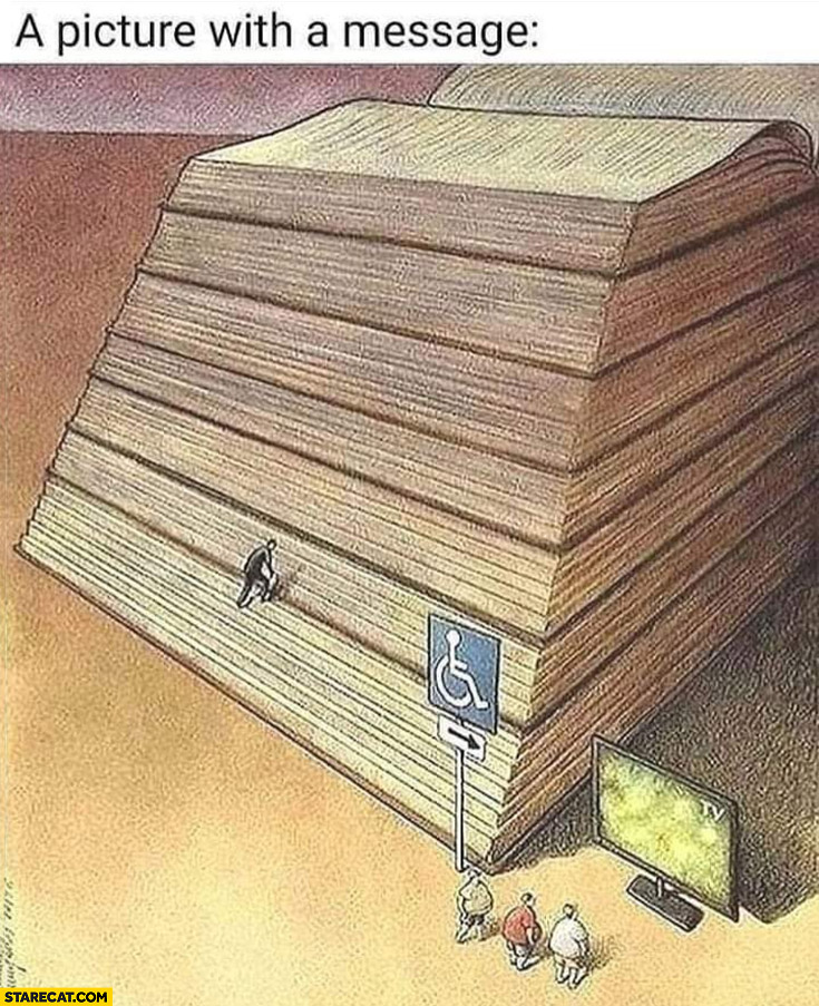 A picture with a message people prefer tv instead of climbing a book drawing