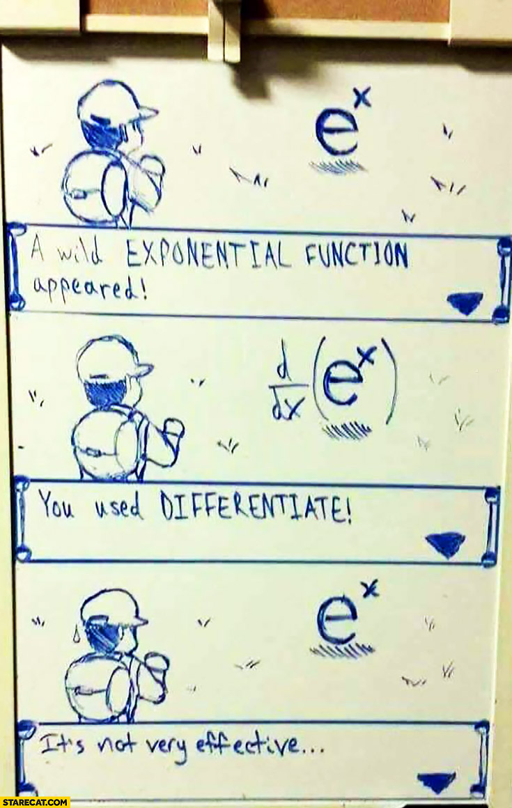 A wild exponential function appeared, you used differentiate, it's not very effective. Pokemon math
