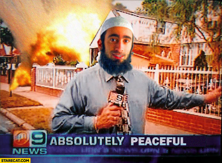Absolutely peaceful house on fire muslim islam meme