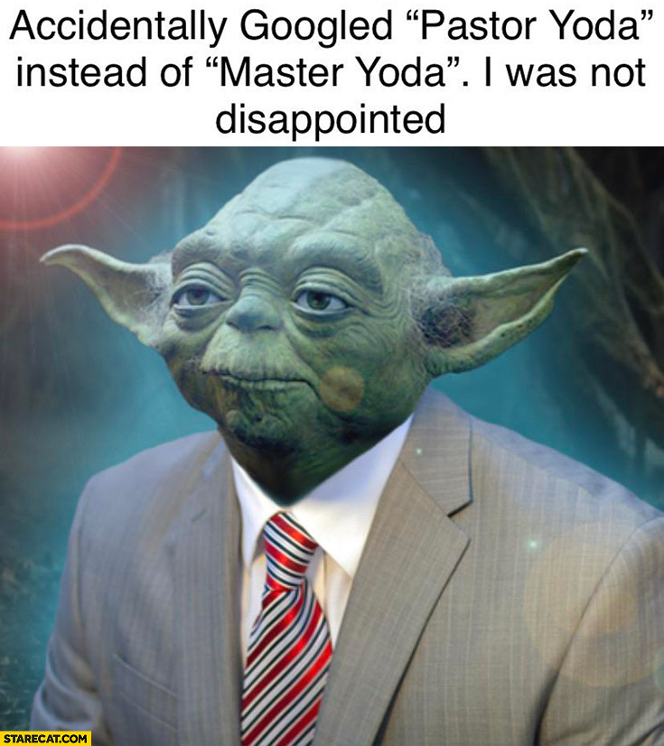 Accidentally googled pastor Yoda instead of master Yoda I was not disappointed