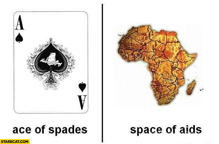 Ace of spades space of AIDS Africa