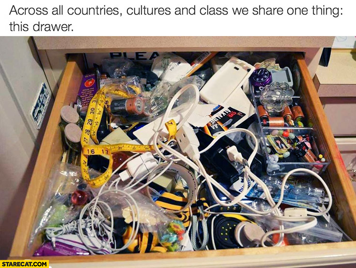 Across all countries, cultures and class we share one thing: this drawer mess trash