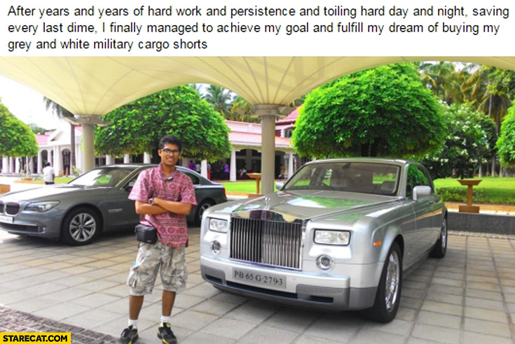After years of hard work and persistence achieved my goal of buying grey and white military cargo shorts Rolls Royce