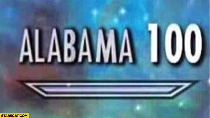 Alabama 100 meme