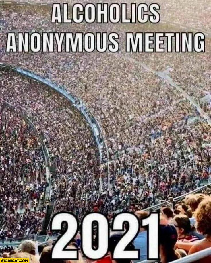 Alcoholics anonymous meeting 2021 huge stadium