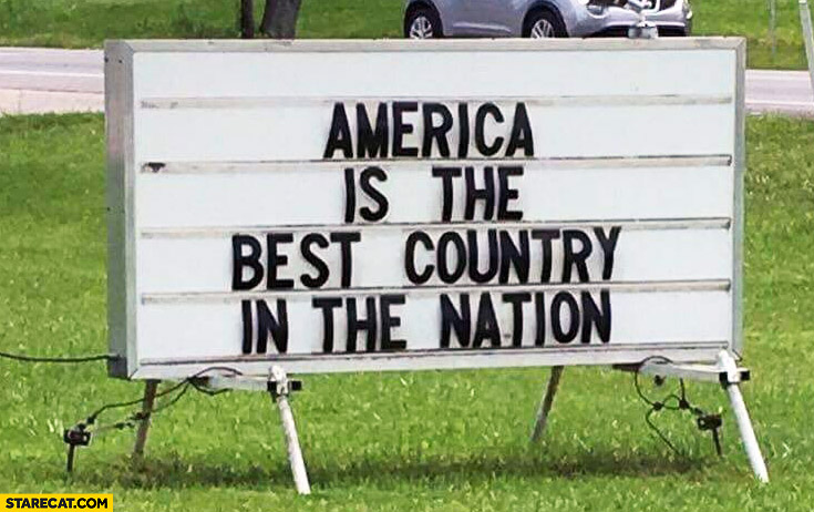America is the best country in the nation sign
