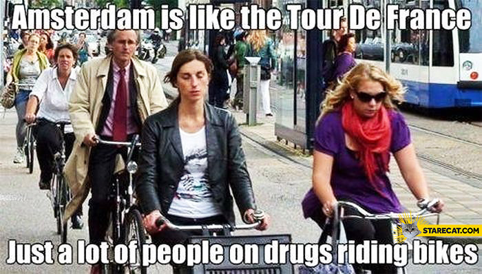 Amsterdam like tour the France lot of people on drugs riding bikes