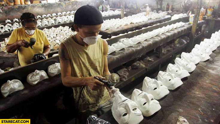 Anonymous masks made produced by poor guys in Asian country