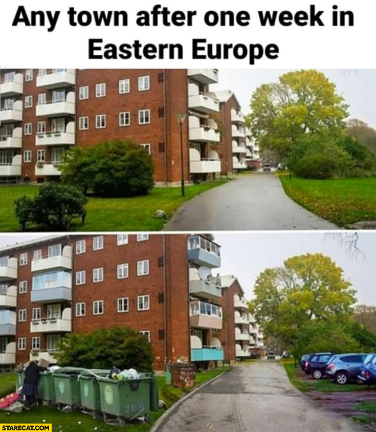 Any town after one week in Eastern Europe comparison