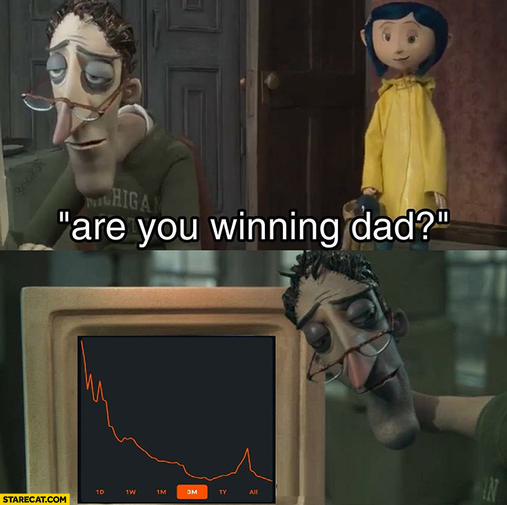 Are you winning dad? Stock market collapse