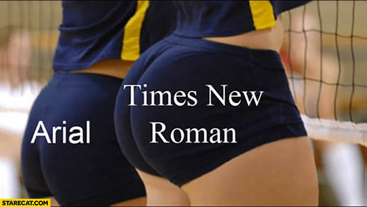 Arial vs times new roman comparison women volleyball players ass