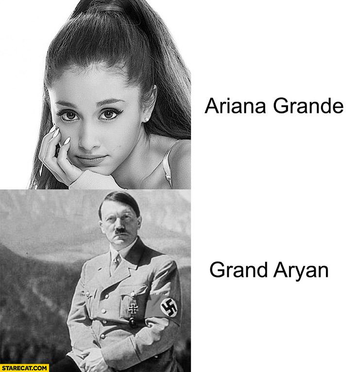 Ariana Grande Grand Aryan adolf hitler