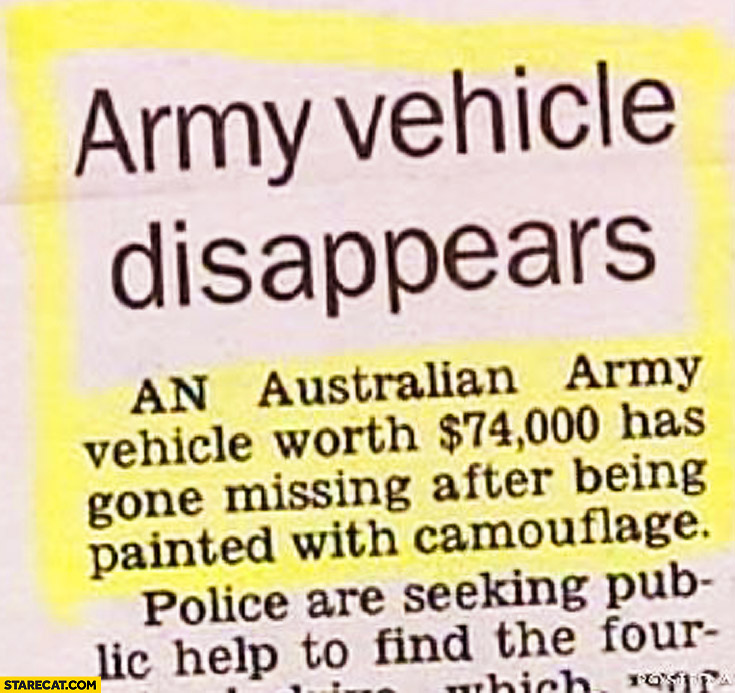 Army vehicle disappears after being painted with camouflage