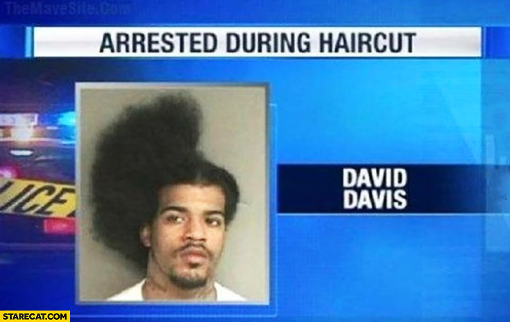 Arrested during haircut only half head finished