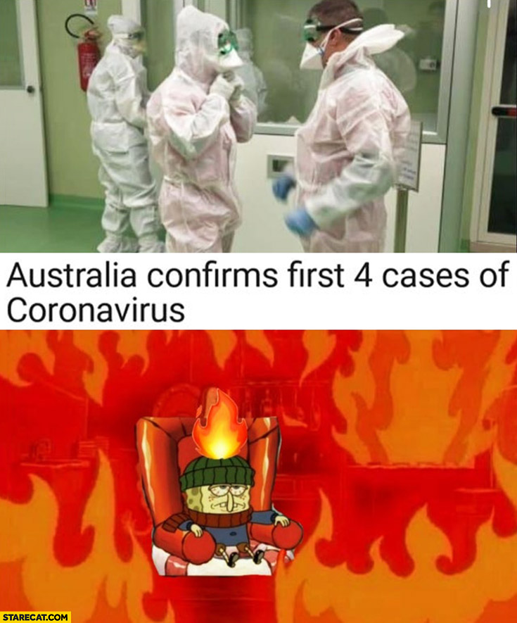 Australia confirms first 4 cases of coronavirus Spongebob hell