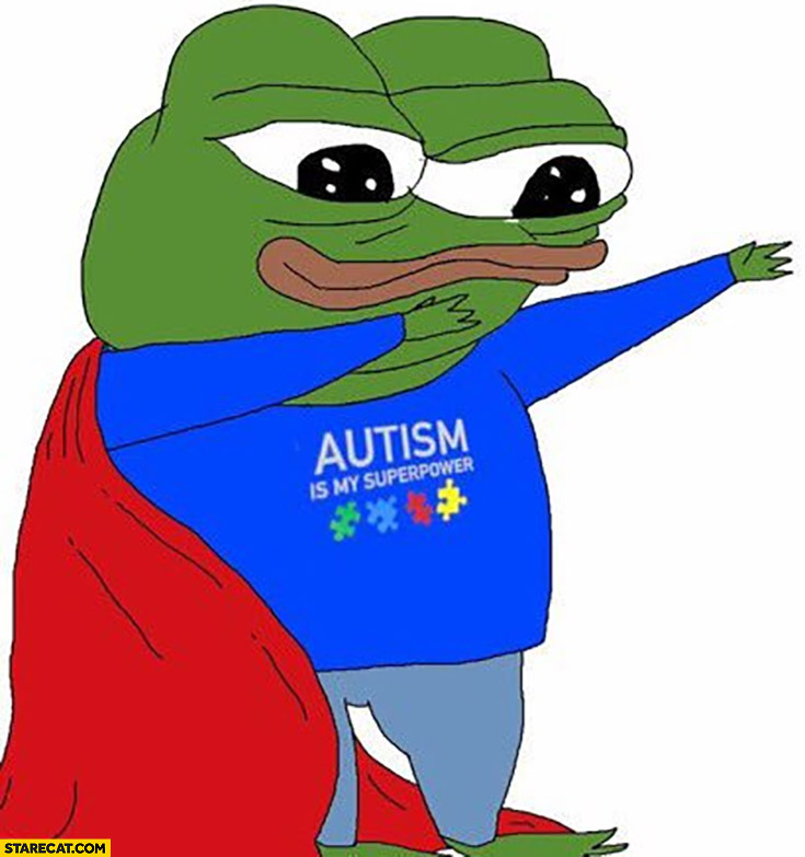 Autism is my superpower superhero Pepe the frog