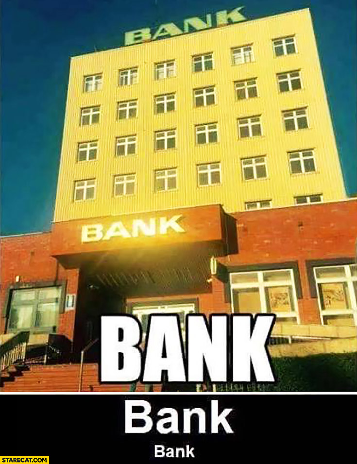 Bank, bank multiple names on a building