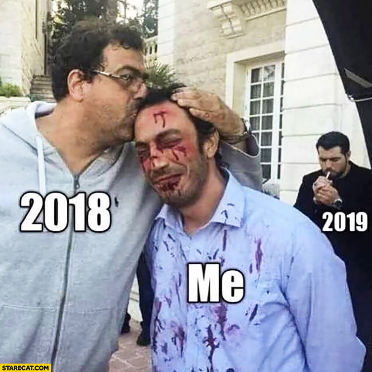 Beaten up by 2018 while 2019 is getting ready