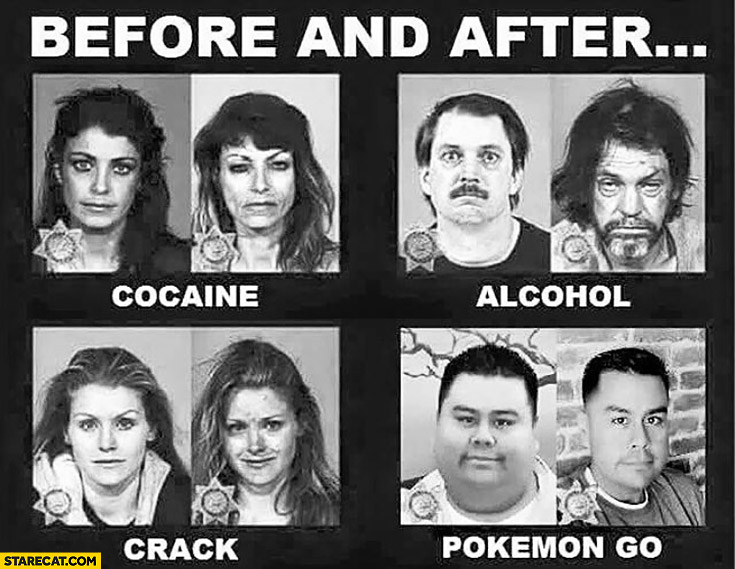 Before and after: cocaine, alcohol, crack, Pokemon GO. Fat guy becomes fit