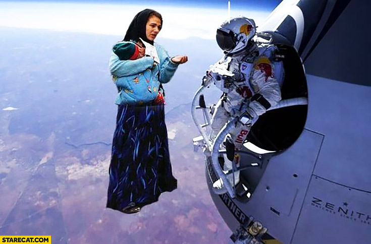 Beggar gypsy woman visiting Felix Baumgartner in space