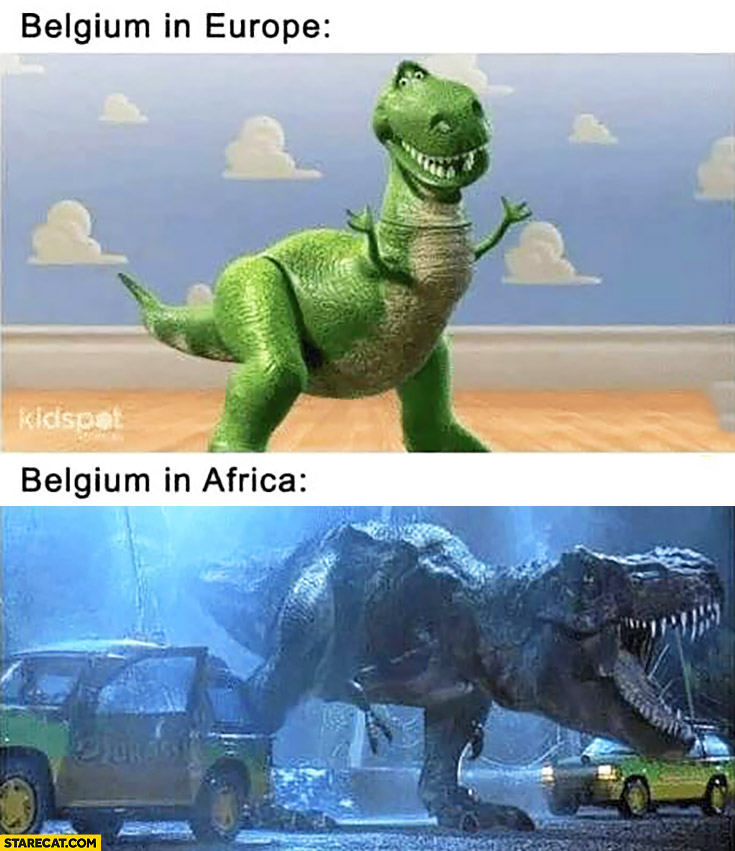 Belgium in Europe toy dinosaur vs Belgium in Africa mad dinosaur