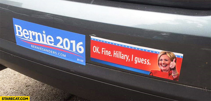 Bernie Sanders 2016, OK fine Hillary I guess. Car bumper sticker USA elections
