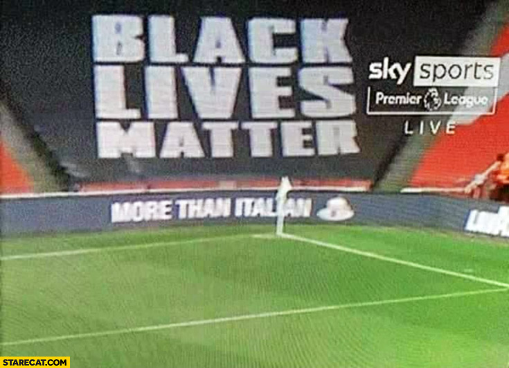 Black lives matter more than Italian football stadium