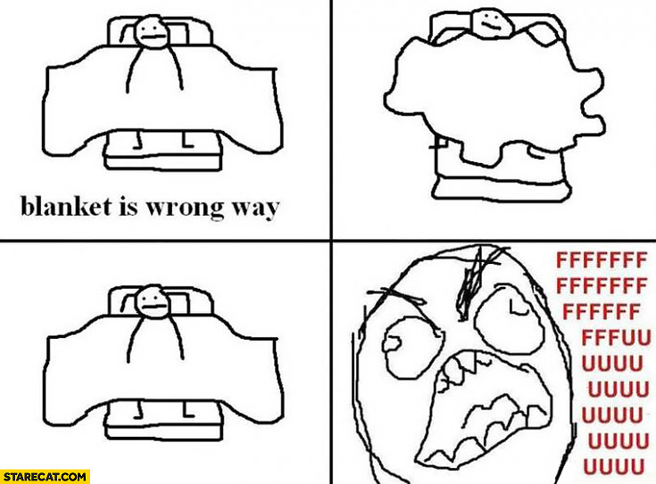 Blanket is wrong way meme