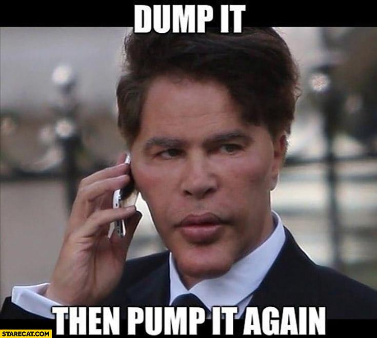 Bogdanoff dump it then pump it again