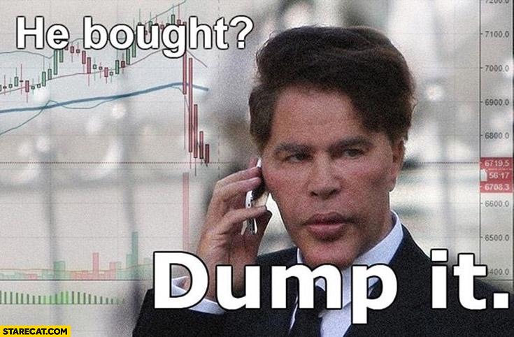 https://starecat.com/content/wp-content/uploads/bogdanoff-he-bought-dump-it.jpg