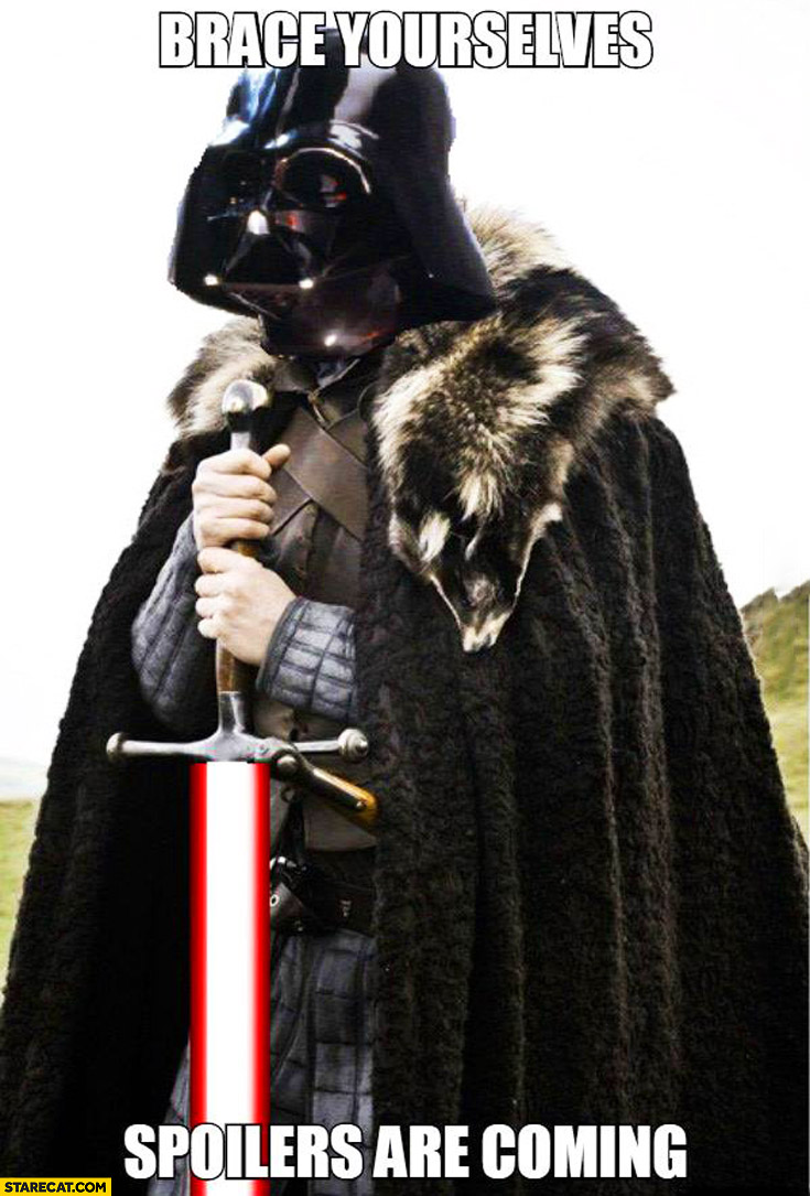Brace yourselves spoilers are coming Darth Vader Star Wars