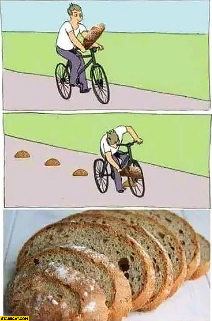 Bread cutting on bicycle instead of a stick modified meme