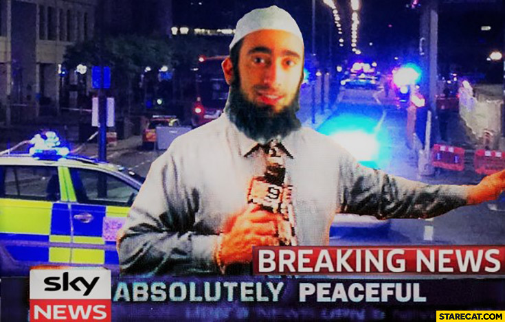Breaking News: absolutely peaceful. Islam muslim terrorist attack TV Sky news