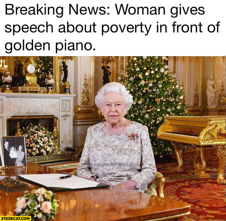 Breaking news: woman gives speech about poverty in front of golden piano Queen Elizabeth