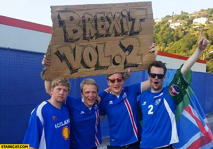 Brexit vol. 2 creative sign Iceland fans