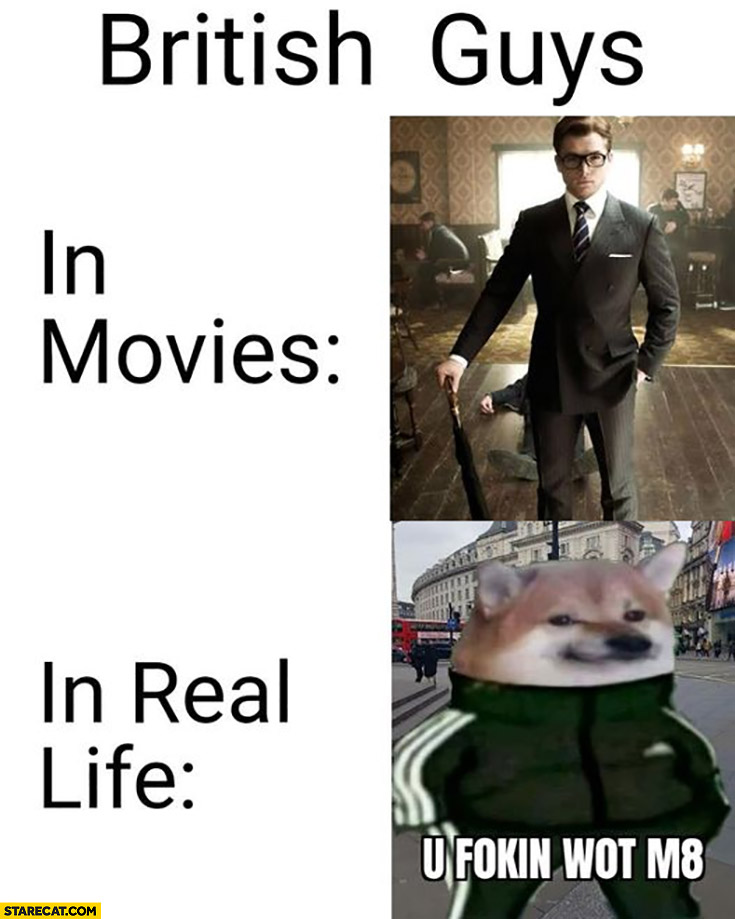 British guys in movies vs in real life comparison