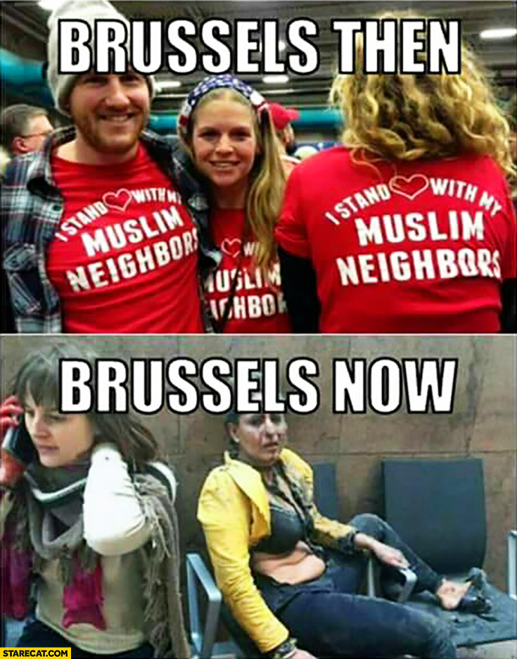 Brussels then: I stand with my muslim neighbors, Brussels now: terrorist attacks
